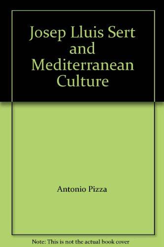 Josep lluis sert y el mediterraneo por Antonio Pizza