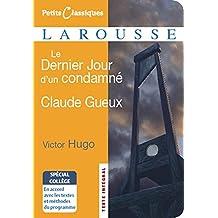 Le Dernier Jour d'un condamné ; Claude Gueux
