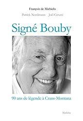 Signé Bouby : 90 ans de légendes à Crans-Montana