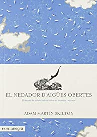 El nedador d'aigües obertes par  Adam Martín Skilton