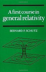 A First Course in General Relativity by Bernard F. Schutz (1985-02-22)