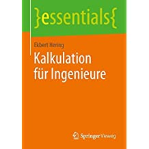Kalkulation für Ingenieure (essentials)