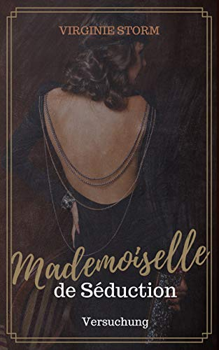 Mademoiselle de Séduction - Versuchung: Teil 1