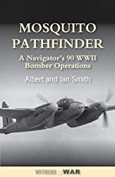 Mosquito Pathfinder: Navigating 90 WWII Operations