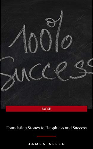 Foundation Stones to Happiness and Success book cover
