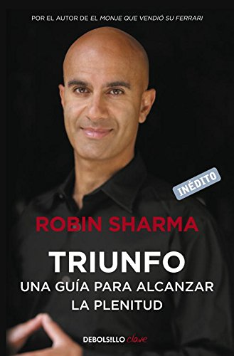 2: Triunfo / The Greatness Guide: Una guía para alcanzar la plenitud / A Guide to reach the fullness par Robin Sharma