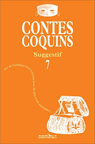 Contes coquins 7 - Suggestif par COLLECTIF