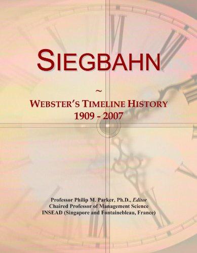 Siegbahn: Webster's Timeline History, 1909-2007