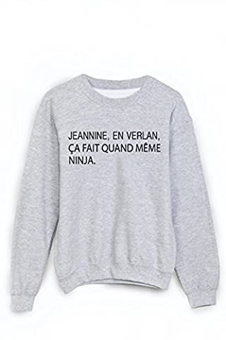 Sweat-Shirt citation humour jeannin en verlan ninja ref 1884 - M