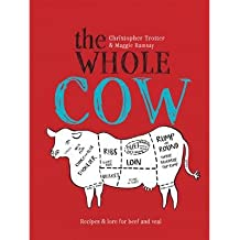 [(The Whole Cow: Recipes and Lore for Beef and Veal)] [ By (author) Christopher Trotter ] [November, 2013]