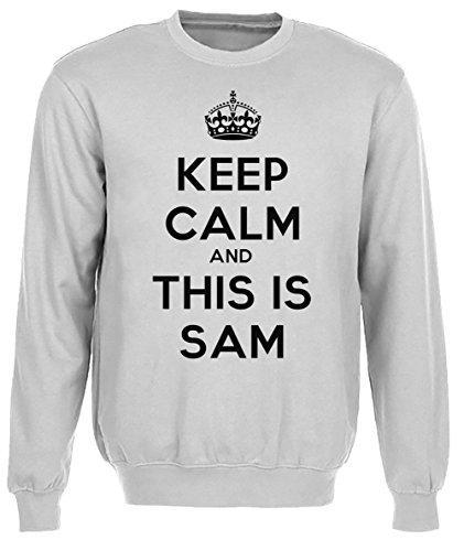 keep-calm-and-this-is-sam-uomo-grigio-felpa-felpe-maglione-pullover-grey-mens-sweatshirt-pullover-ju
