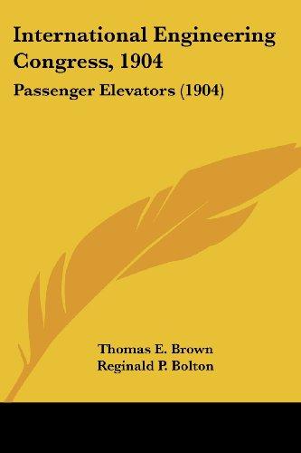 International Engineering Congress, 1904: Passenger Elevators (1904)