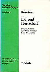 Eid und Herrschaft: Untersuchungen zum Herrscherethos Karls des Grossen