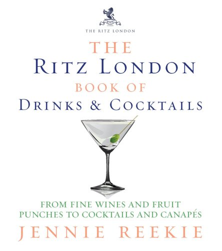 the-ritz-london-book-of-drinks-cocktails-from-fine-wines-and-fruit-punches-to-cocktails-and-canapes