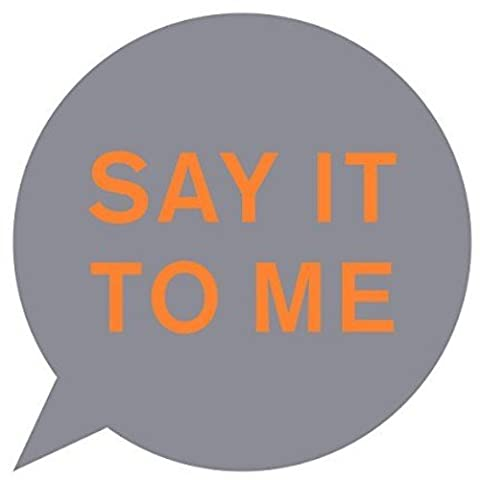 Say It To Me (Ltd.12'') [Vinyl Single]