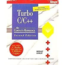 Turbo C/C++: The Complete Reference by Schildt, Herbert (1992) Paperback