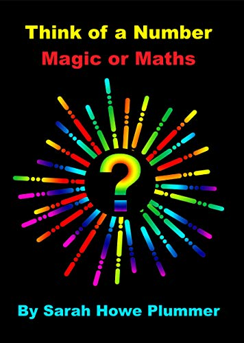 Think of a Number: Magic or Maths (English Edition) eBook: Plummer ...