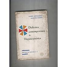 Dialectica contemporanea de Hispanoamerica