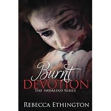 Burnt Devotion (Imdalind) (Volume 5) by Rebecca Ethington (2015-05-06)