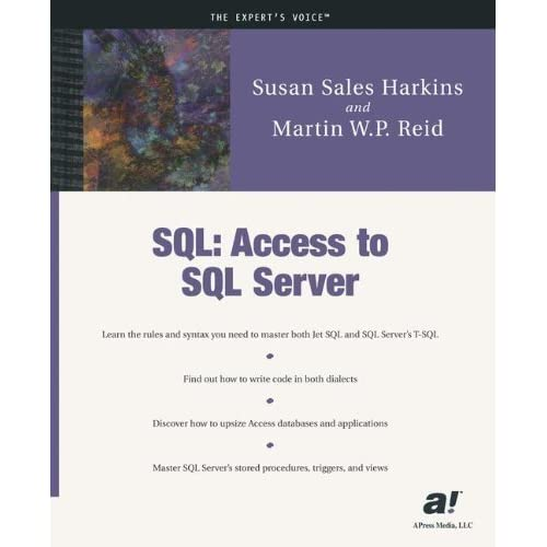 SQL: Access to SQL Server by Harkins, Susan Sales, Reid, Martin W.P. (2002) Paperback