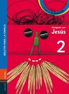 Comparte con Jesús - Libro del niño y boletín para la familia: Libro 2 Primera Comunión (Acción pastoral)