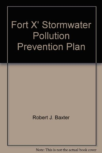 Fort X' Stormwater Pollution Prevention Plan
