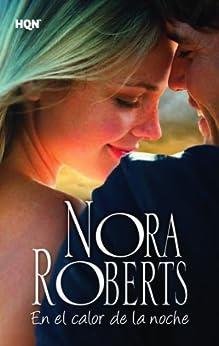 En el calor de la noche (Nora Roberts) de [Roberts, Nora]