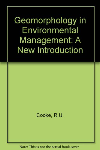Geomorphology in Environmental Management: A New Introduction