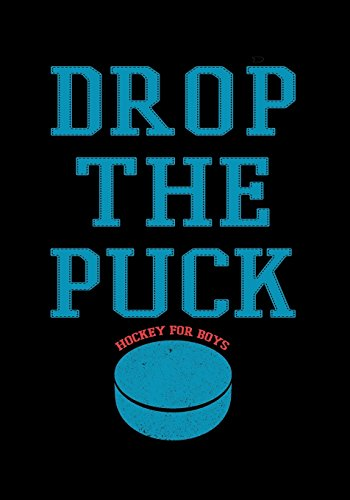 Drop The Puck: Hockey Journal & Personal Stats Tracker 100 Games por My Hockey Journal
