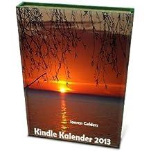 Kindle Kalender 2013 mit bundesweiten Feiertagen und Fotos