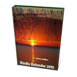 Kindle Kalender 2013 mit bundesweiten Feiertagen und Fotos von [Gelder, Soeren]