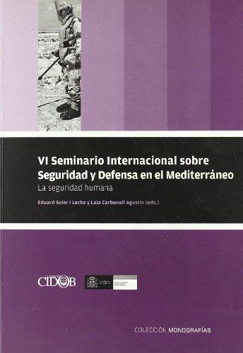 VI seminario internacional sobre seguridad y defensa
