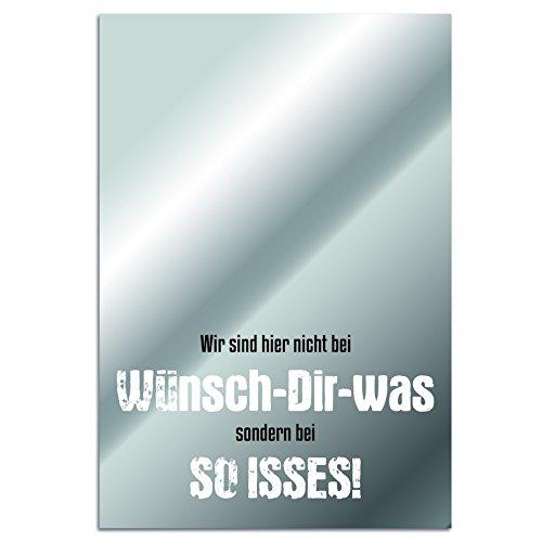 Cuadros Lifestyle Spiegel Wandspiegel - Wir Sind Hier Nicht bei Wünsch-Dir-was Sondern bei SO Isses!, Größe:ca. 40x60x0.4 cm