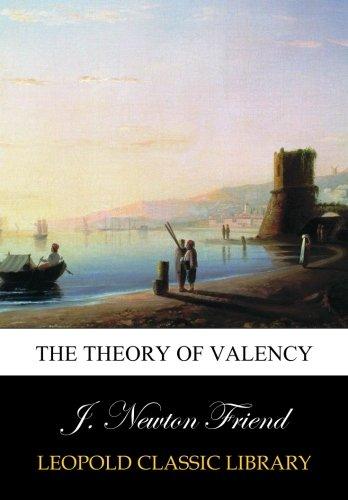 The theory of valency por J. Newton Friend