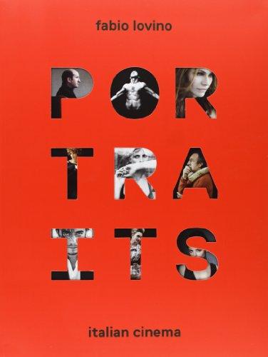 Portraits. Italian Cinema por Fabio Lovino