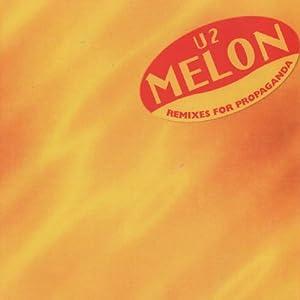 U2 - Melon: Remixes For Propaganda