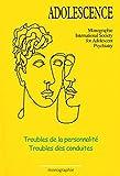 Troubles de la personnalité - Troubles des conduites (French Edition)