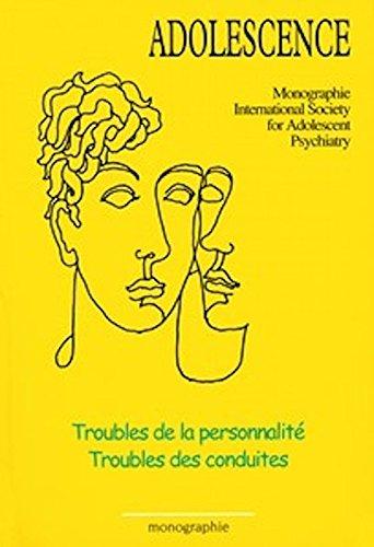 Troubles de la personnalité - Troubles des conduites par Jean Bergeret