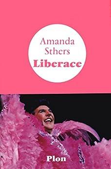 Liberace par [STHERS, Amanda]