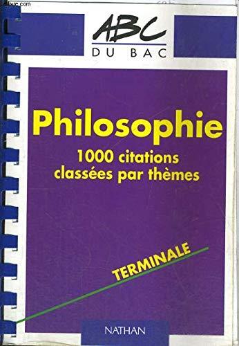 ABC bac philo : 1000 citations, terminale par Collectif, Serge Le Strat