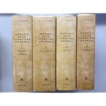 HISTORIA DE LA LITERATURA ESPAÑOLA. 4 TOMOS
