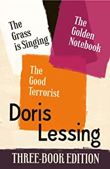 Doris Lessing Three-Book Edition: The Golden Notebook, The Grass is Singing, The Good Terrorist by [Lessing, Doris]