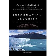 Information security: Risk assessment; information security management systems; the ISO/IEC 27001 standard