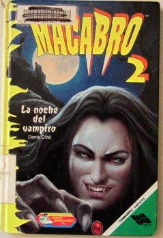 LA Noche Del Vampiro/the Night of the Vampire (Macabro)