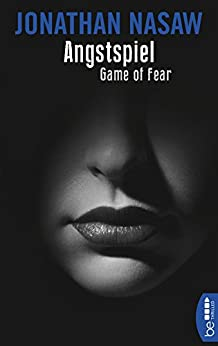 Angstspiel: Game of Fear (E.L. Pender 2)