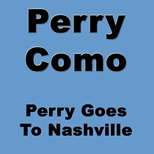 Perry Goes to Nashville