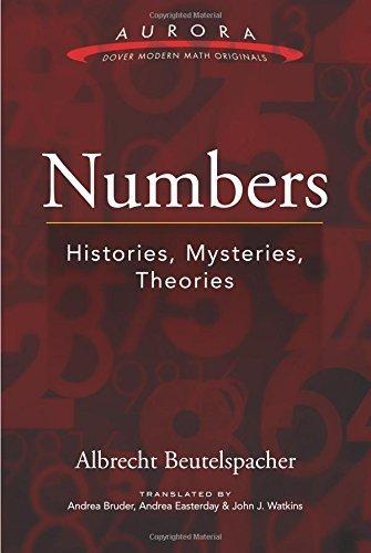 Portada del libro Numbers: Histories, Mysteries, Theories (Aurora: Dover Modern Math Originals) by Albrecht Beutelspacher (2016-01-29)