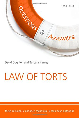 Questions & Answers Law of Torts Law Revision and Study Guide 8/e (Law Questions & Answers)