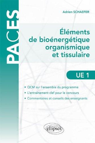 Eléments de Bioénergétique Organismique & Tissulaire UE1