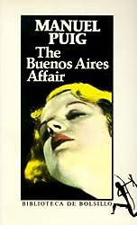 The Buenos Aires Affair (Biblioteca de Bolsillo) (Spanish Edition) by Manuel Puig (1986-02-01)
